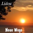 Lidou_Neue_Wege_Songtext